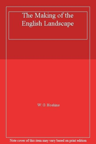 1 of 1 - The Making of the English Landscape,W. G. Hoskins