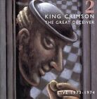 The Great Deceiver, Vol. 2 by King Crimson (CD, Oct-2007, 2 Discs, Discipline Global Mobile/Inner Knot)
