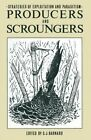 Producers and Scroungers: Strategies of Exploitation and Parasitism by C. J. Barnard (Paperback, 2012)