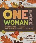 One-Woman Farm by Jenna Woginrich (Paperback, 2013)
