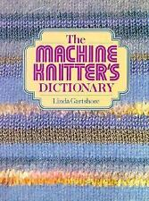 The machine knitter's dictionary-ExLibrary