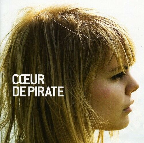 Coeur de Pirate - Coeur de Pirate [New CD]