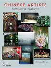 Chinese Artists: New Media, 1990-2010 by Xhingyu Chen (Hardback, 2011)