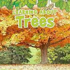 Learning About Trees by Catherine Veitch (Hardback, 2013)