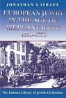 European Jewry in the Age of Mercantilism, 1550-1750 by Jonathan I. Israel (Paperback, 1997)