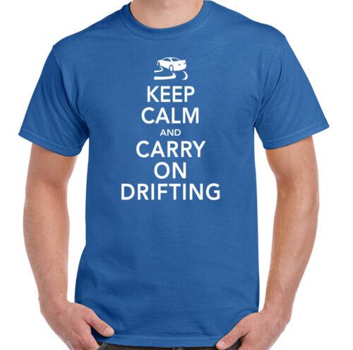Mens Funny T-Shirt Keep Calm /& Carry On Drifting
