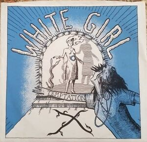 1980-USA-PUNK-X-WHITE-GIRL-7-034-SLASH-RECORDS-SRS-106-EXCELLENT