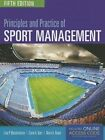 Principles and Practice of Sport Management by Mary Hums, Lisa Pike Masteralexis, Carol A. Barr (Paperback, 2014)