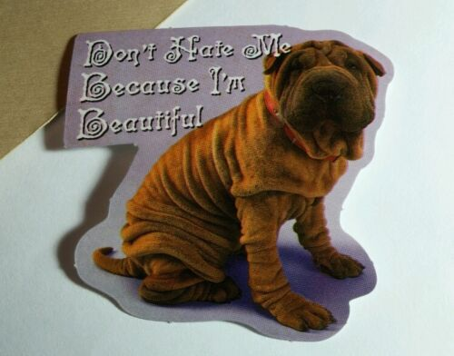 BULLDOG DON'T HATE ME BECAUSE I'M BEAUTIFUL WRINKLY WAVE DOG ANIMAL PET STICKER