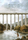 Pontcysyllte Aqueduct and Canal - Nomination as a World Heritage Site: Nomination as a World Heritage Site - Nomination Document by Royal Commission on the Ancient & Historical Monuments of Wales (Paperback, 2008)