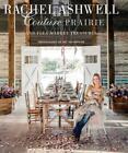 Rachel Ashwell: Couture Prairie von Rachel Ashwell (2013, Gebundene Ausgabe)
