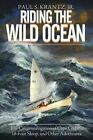 Riding the Wild Ocean by Paul S Krantz Jr (Paperback / softback, 2014)