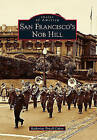 San Francisco's Nob Hill by Katherine Powell Cohen (Paperback, 2010)