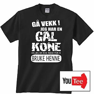 Quality Gal Kone Crazy Wife Tshirt T Shirt Norway Norwegian Funny Bruke Henne Ebay