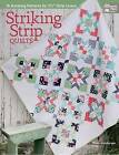 Striking Strip Quilts: 16 Amazing Patterns for 2 1/2 -Strip Lovers by Kate Henderson (Paperback / softback, 2016)
