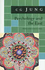 Psychology and the East: From Vols. 10, 11, 13, 18 Collected Works by C. G. Jung (Paperback, 1978)