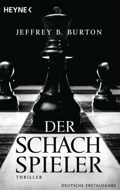 Der Schachspieler  Jeffery B.Burton Thriller Taschenbuch  ++Ungelesen++