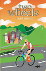 Two Wheels: Thoughts from the Bike Lane by Matt Seaton (Paperback, 2005)