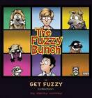 The Fuzzy Bunch: A Get Fuzzy Collection by Darby Conley (Paperback / softback, 2013)