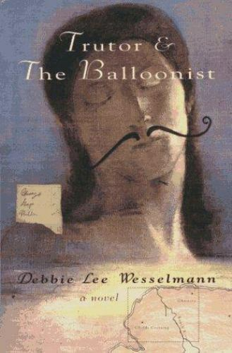 Trutor and the Balloonist by Debbie Lee Wesselmann
