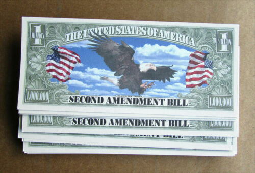 Second Amendment The Right to Bear Arms Million Dollars Novelty Bill