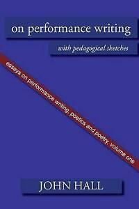 Essays-on-Performance-Writing-Poetics-and-Poetry-On-Performance-Writing-W