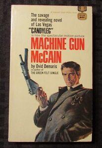 Image Is Loading 1961 Machine Gun Mccain By Ovid Demaris 1st