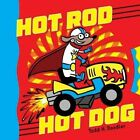 Hot Rod Hot Dog by Todd H Doodler (Hardback, 2016)