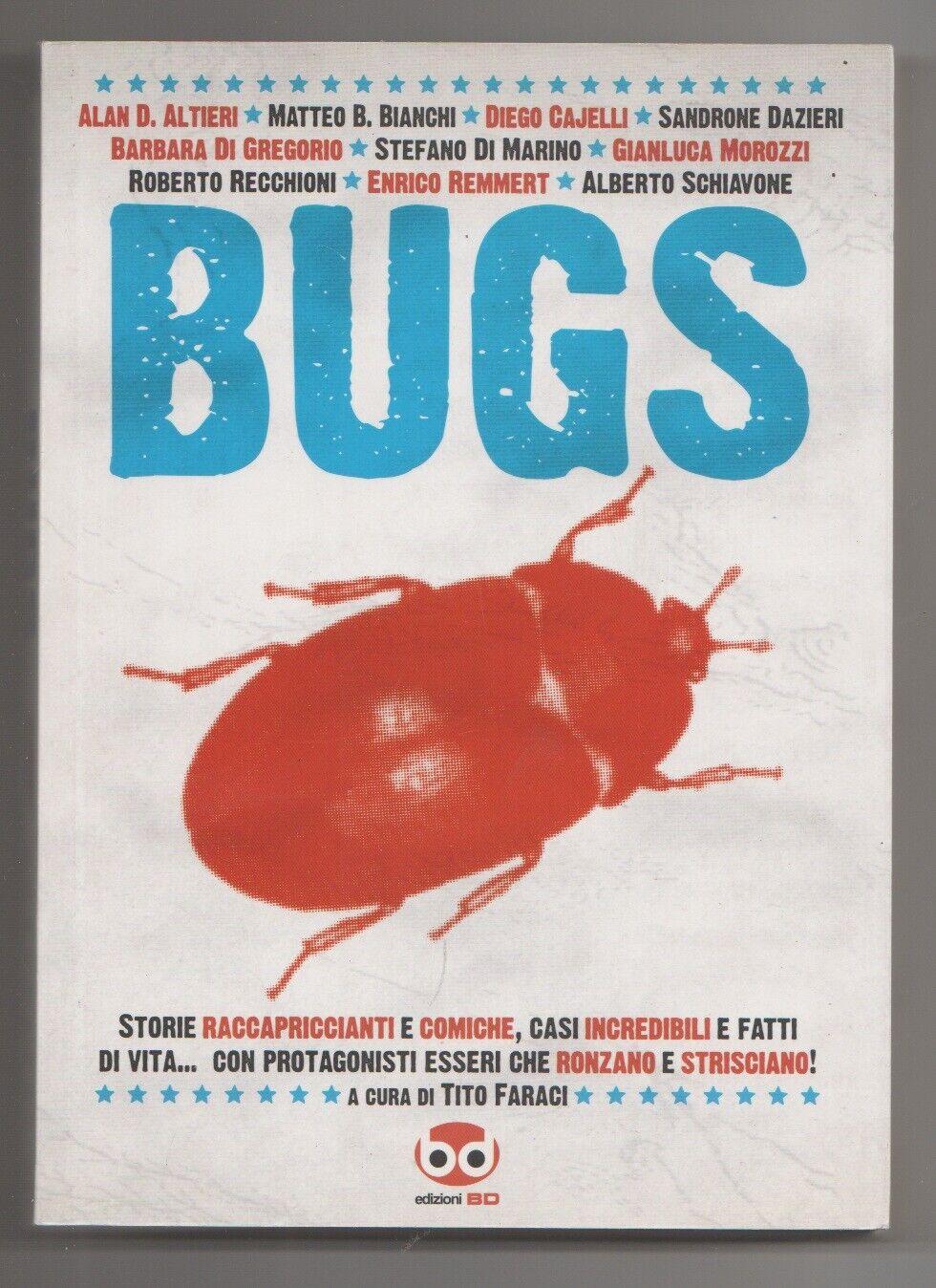 Bugs Storie raccapriccianti e comiche, casi incredibili e fatti di vita..