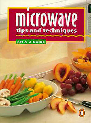 Microwave Tips and Techniques by Hill, Virginia-ExLibrary