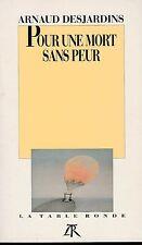 A. Desjardins - POUR UNE MORT SANS PEUR - 1991