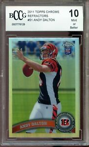 2011 Topps Chrome Refractors #51 Andy Dalton Rookie Card BGS BCCG 10 Mint+