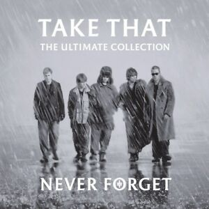 Never-Forget-The-Ultimate-Collection-Take-That-Album-CD