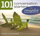 101 Conversation Starters for Couples by Gary Chapman, Ramon L Presson (Paperback / softback, 2012)
