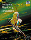 Swinging Baroque Play-along for Clarinet: 12 Pieces from the Baroque Era in Easy Swing Arrangements by Alexander L'Estrange (Mixed media product, 2007)