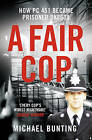 A Fair Cop by Michael Bunting (Paperback, 2009)
