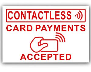 Card Payments Accepted-Window-Sticker,Sign,Taxi,Mini,Cab,Notice 1 x Contactless