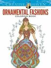 Creative Haven Ornamental Fashions Coloring Book by Ming-Ju Sun (Paperback, 2016)