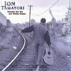 Where Do We Go from Here? by Jon Tamayori (CD, Feb-2004, Leo Records (Jazz - Import))