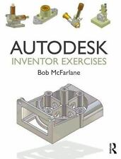 AUTODESK INVENTOR EXERCISES - NEW PAPERBACK BOOK