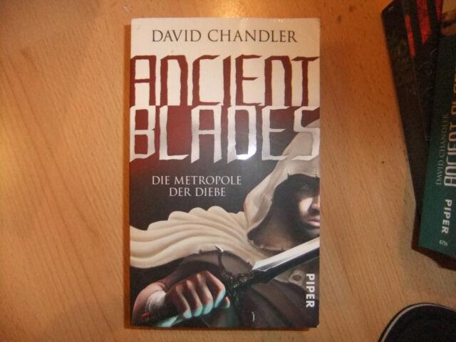 Ancient Blades 01. Die Metropole der Diebe von David Chandler (2011, Taschenbuch