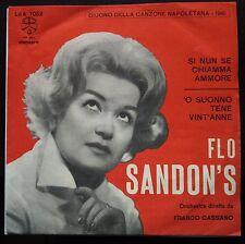 Flo Sandon's Si Nun Se CHiamma Ammore 45 giri EX+/NM Giugno Canzone Napoletana