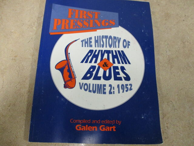 First Pressings : The History of Rhythm and Blues (1952) Vol. 2 Book Galen Gart