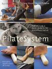 PilateSystem: Body Conditioning Using the Joseph Pilates Method by Trevor Blount, Eleanor McKenzie (Paperback, 2001)