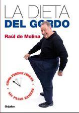 La dieta del Gordo (Spanish Edition)