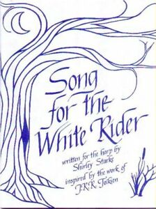 Details about SONG FOR THE WHITE RIDER, Harp and Vocal Music, Tolkien