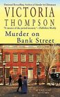Murder on Bank Street by Victoria Thompson (Paperback / softback)