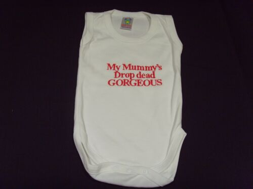 Funny Embroidered Personalised Vest Baby Shower Gift My mummy/'s drop dead gorgeo