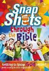 Snapshots Through the Bible by Scripture Union Publishing (Paperback, 2013)
