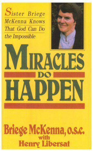 1 of 1 - Miracles Do Happen by Libersat, Henry, McKenna, Briege | Paperback Book | 978086